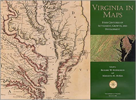Virginia in Maps Four Centuries of Settlement Growth and