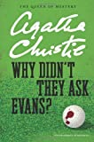 """Why Didn't They Ask Evans? (Agatha Christie Mysteries Collection)"" av Agatha Christie"