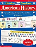 img - for Lift-the-flap Timelines: American History book / textbook / text book