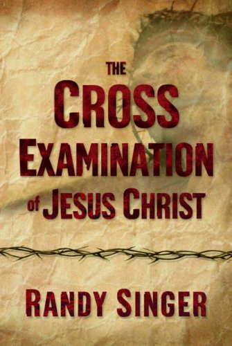 Randy Cross (The Cross Examination of Jesus Christ)