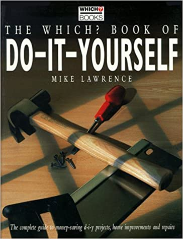 Which book of do it yourself which guides amazon mike book of do it yourself which guides amazon mike lawrence 9780852028025 books solutioingenieria Image collections