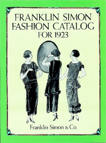 Simon Peter Costumes - Franklin Simon Fashion Catalog for 1923