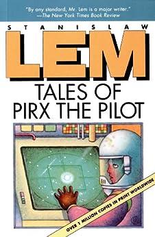 Tales of Pirx the Pilot by [Lem, Stanislaw]
