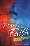 The Power of Faith for Teens, Patricia A. Pingry, 0824946227