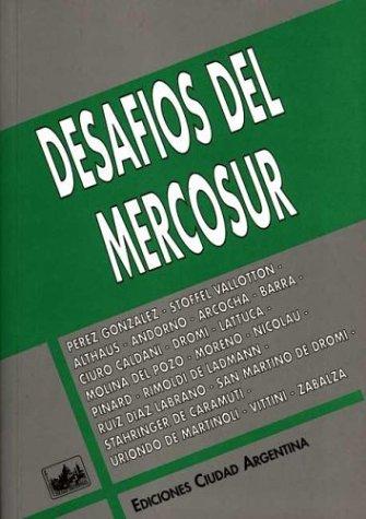 Desafios del Mercosur (Biblioteca Mercosur) (Spanish Edition)