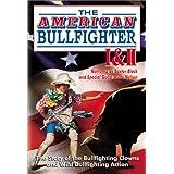 American Bullfighter 1 & 2