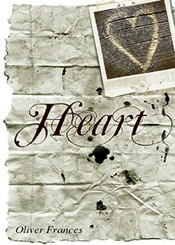 HEART by [Frances, Oliver]
