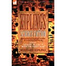 Kiplings Science Fiction - Science Fiction & Fantasy stories by a master storyteller including, 'As Easy as A,B.C' & 'With the Night Mail'