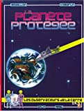img - for planete protegee-vol.2 book / textbook / text book