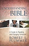 Understanding the Bible, Robert Plummer, 0825443164