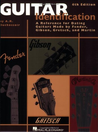 (Guitar Identification: A Reference Guide to Serial Numbers for Dating the Guitars Made by Fender, Gibson, Gretsch & Mar)