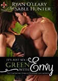Green With Envy (It's Just Sex Book 1)