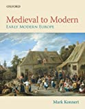 Medieval to Modern: Early Modern Europe