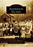 Anderson Island, Elizabeth Galentine and Anderson Island Historical Society, 0738548545
