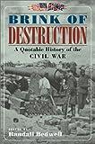 Brink of Destruction, Randall Bedwell, 0517220474
