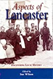 Aspects of Lancaster, , 1871647959