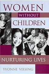 Women without Children: Nurturing Lives Hardcover