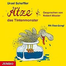 Ätze, das Tintenmonster (Ätze 1) Hörbuch von Ursel Scheffler Gesprochen von: Robert Missler