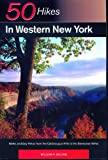 50 Hikes in Western New York, William P. Ehling, 0881501646
