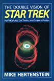 Double Vision of Star Trek, Mike Hertenstein, 0940895420