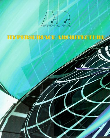 Hypersurface Architecture (Architectural Design)