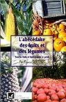 L'Abécédaire des fruits et des légumes par Dextreit