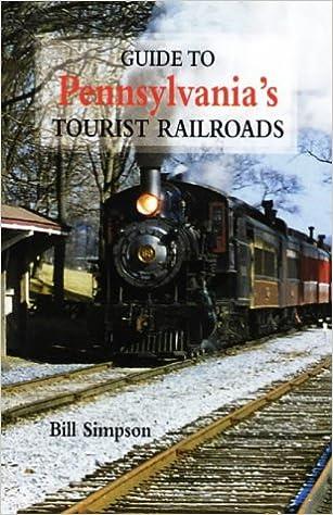 Guide To Pennsylvania's Tourist Railroads Mobi Download Book