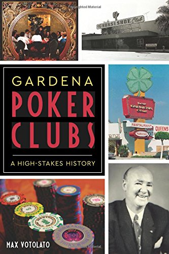 Poker Club - Gardena Poker Clubs: A High-stakes History