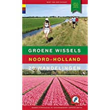 Noord-Holland: 20 wandelingen