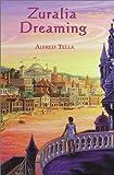Zuralia Dreaming, Alfred Tella, 0887393780