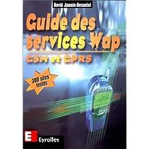 GUIDE DES SERVICES WAP GSM ET GPRS