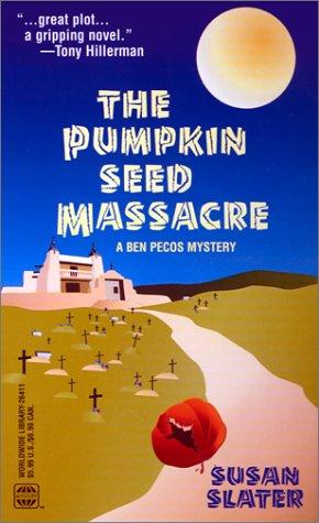 Pumpkin Seed Massacre (A Ben Pecos Mystery) (Worldwide Library Mysteries) pdf epub