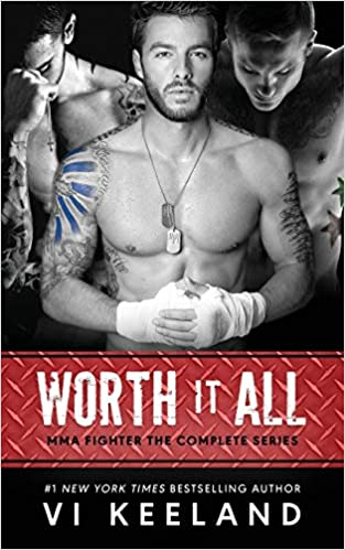 f69efbf25 Amazon.com: Worth it All: MMA Fighter The Complete Series (9781983748318):  Vi Keeland: Books