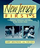 New Jersey Firsts, Harry Armstrong and Tom Wilk, 0940159457