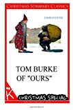 Tom Burke of Ours [Christmas Summary Classics], Charles Lever, 1494887355