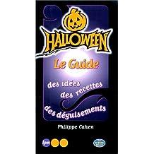 Halloween Le Guide