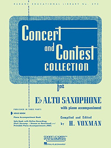 Concert and Contest Collection for Eb Alto Saxophone: Solo Book Only (Rubank Educational Library)