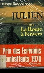 Julien ou la Route à l'envers : Récit