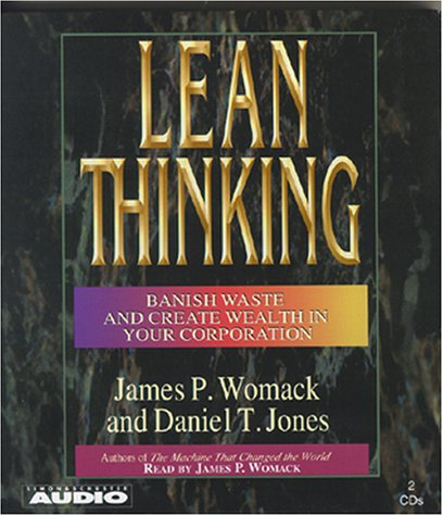 Lean Thinking: Banish Waste And Create Wealth In Your Corporation by Simon & Schuster Audio