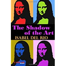The Shadow of the Art