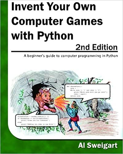 Invent Your Own Computer Games With Python: 9780982106013