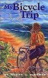 My Bicycle Trip, Monna Dingman, 0889612129