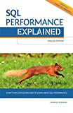 img - for SQL Performance Explained Everything Developers Need to Know about SQL Performance book / textbook / text book