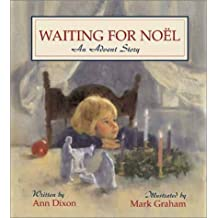 Waiting for Noel: An Advent Story