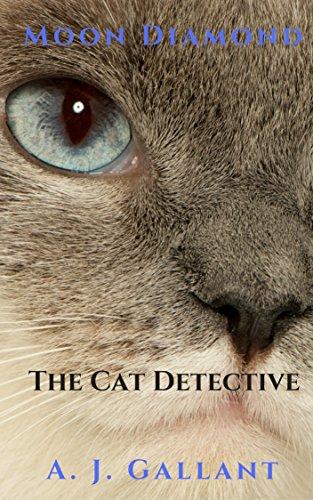 Book: Moon Diamond - The Vampire Cat (Moon Diamond Mysteries Book 1) by A. J. Gallant