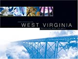 West Virginia : Reaching New Heights, Tina G. Rubin Deborah Huso, 1882933672