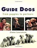 Guide Dogs, Diana Lawrenson, 1865082465