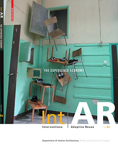 IntAR, Interventions and Adaptive Reuse, Volume 06; The Experience Economy