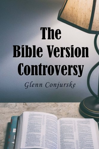 The Bible Version Controversy