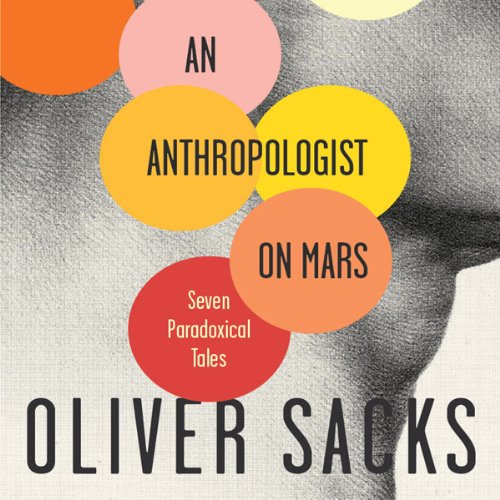 An Anthropologist on Mars: Seven Paradoxical Tales cover